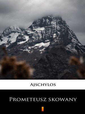 cover image of Prometeusz skowany