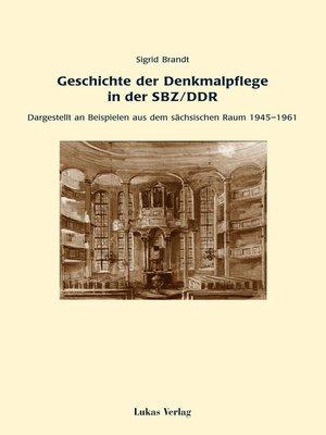 cover image of Geschichte der Denkmalpflege in der SBZ/DDR