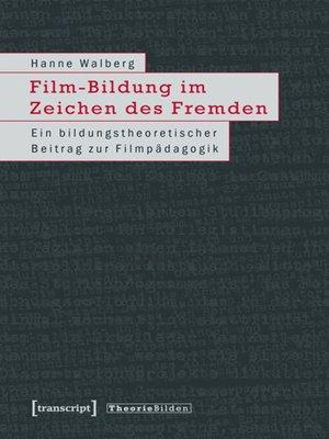 cover image of Film-Bildung im Zeichen des Fremden