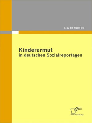 cover image of Kinderarmut in deutschen Sozialreportagen