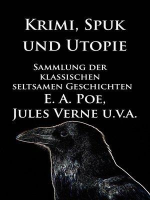 cover image of Krimi, Spuk und Utopie