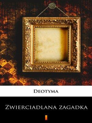cover image of Zwierciadlana zagadka