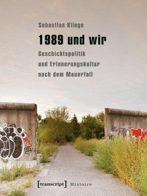 cover image of 1989 und wir