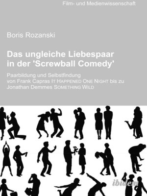 cover image of Das ungleiche Liebespaar in der 'Screwball Comedy'