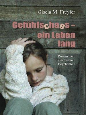 cover image of Gefühlschaos – ein Leben lang