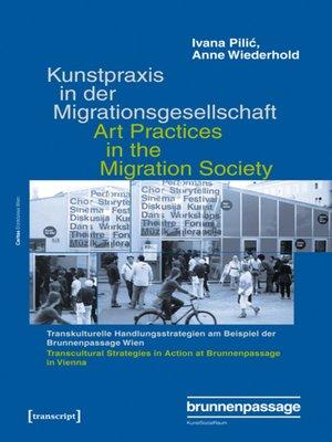cover image of Kunstpraxis in der Migrationsgesellschaft