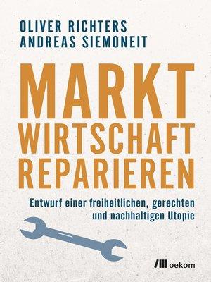cover image of Marktwirtschaft reparieren