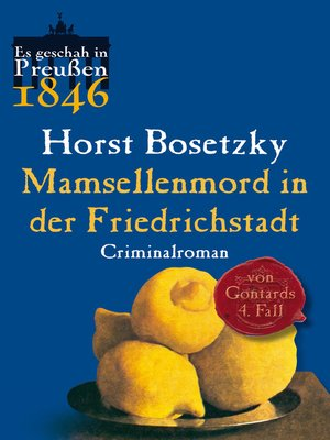 cover image of Mamsellenmord in der Friedrichstadt