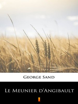 cover image of Le Meunier d'Angibault