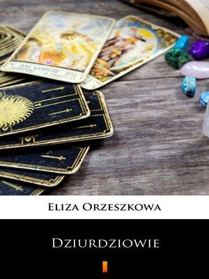 cover image of Dziurdziowie