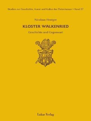 cover image of Studien zur Geschichte, Kunst und Kultur der Zisterzienser / Kloster Walkenried