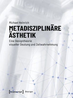 cover image of Metadisziplinäre Ästhetik