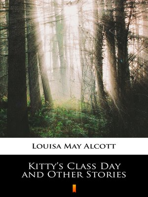 cover image of Kitty's Class Day and Other Stories