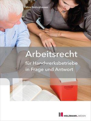 cover image of Arbeitsrecht für Handwerksbetriebe in Frage und Antwort