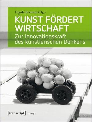 cover image of Kunst fördert Wirtschaft