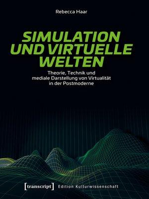 cover image of Simulation und virtuelle Welten