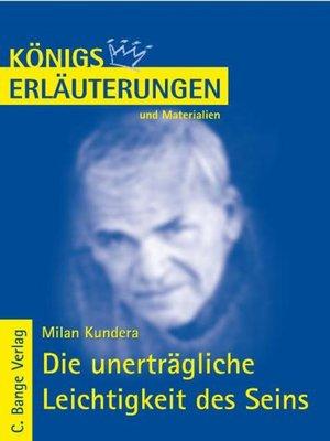 cover image of Die unerträgliche Leichtigkeit des Seins von Milan Kundera. Textanalyse und Interpretation.