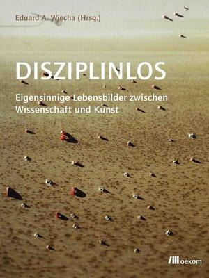 cover image of Disziplinlos