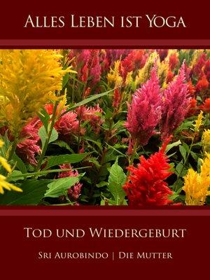 cover image of Tod und Wiedergeburt