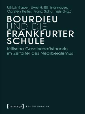 cover image of Bourdieu und die Frankfurter Schule