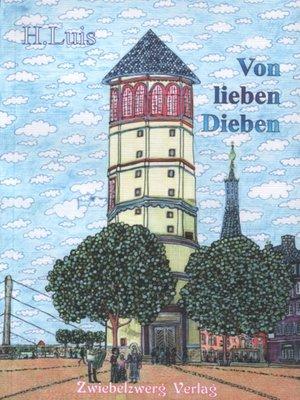 cover image of Von lieben Dieben