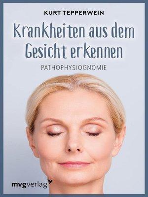 cover image of Krankheiten aus dem Gesicht erkennen