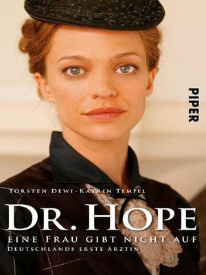 cover image of Dr. Hope – Eine Frau gibt nicht auf