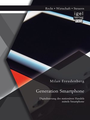 cover image of Generation Smartphone. Digitalisierung des stationären Handels mittels Smartphone