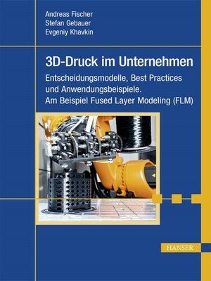 cover image of 3D-Druck im Unternehmen