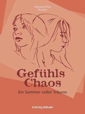 cover image of Gefühls Chaos