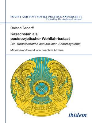 cover image of Kasachstan als postsowjetischer Wohlfahrtsstaat