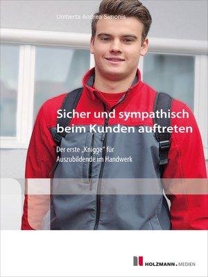 cover image of Sicher und sympathisch beim Kunden auftreten