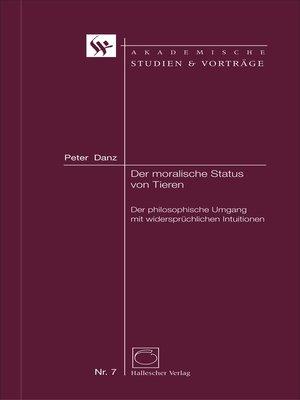 cover image of Der moralische Status von Tieren