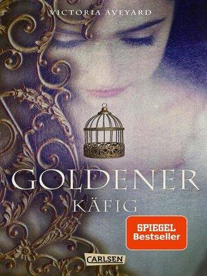 cover image of Goldener Käfig (Die Farben des Blutes 3)