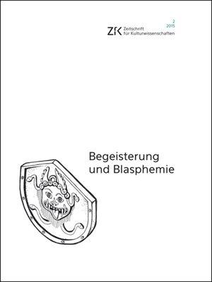 cover image of Begeisterung und Blasphemie