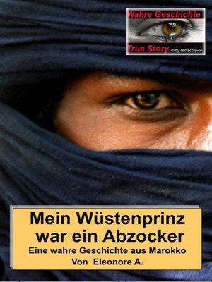 cover image of Mein Wüstenprinz war ein Abzocker