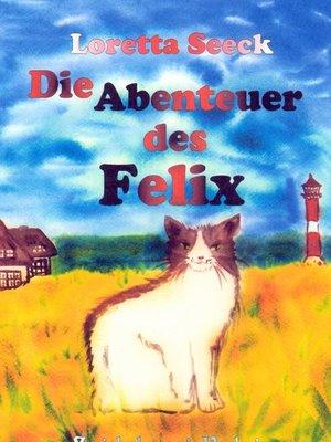 cover image of Die Abenteuer des Felix