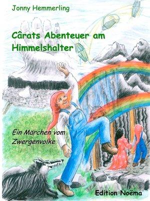 cover image of Cârats Abenteuer am Himmelshalter