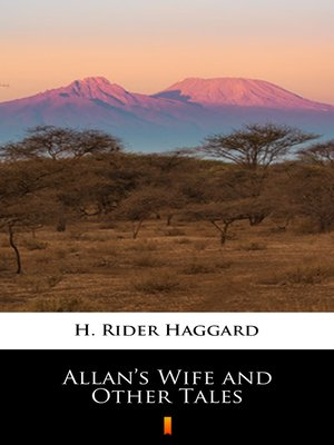 cover image of Allan's Wife and Other Tales