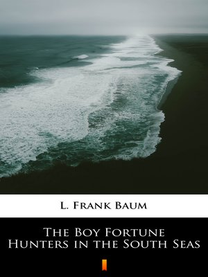 cover image of The Boy Fortune Hunters in the South Seas