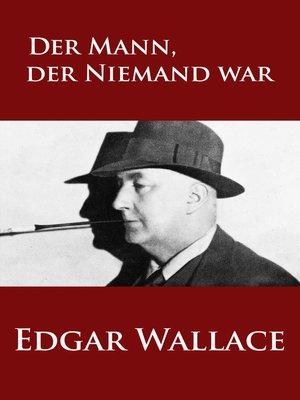cover image of Der Mann, der Niemand war