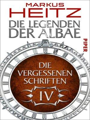 cover image of Die Vergessenen Schriften 4