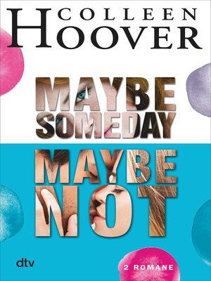 cover image of Maybe Someday / Maybe Not
