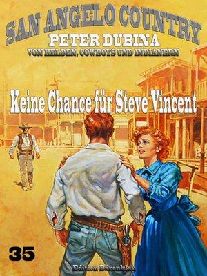 cover image of Keine Chance für Steve Vincent