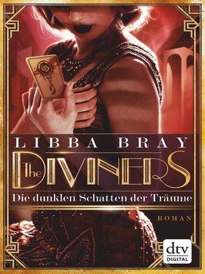 cover image of The Diviners--Die dunklen Schatten der Träume