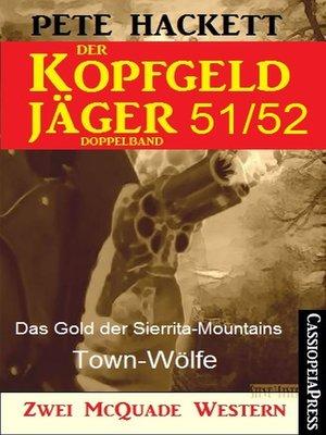 cover image of Der Kopfgeldjäger Folge 51/52  (Zwei McQuade Western)