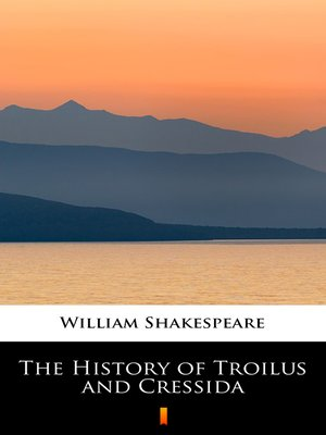 cover image of The History of Troilus and Cressida