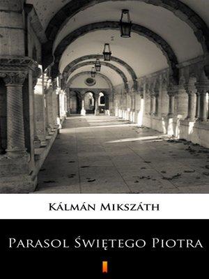 cover image of Parasol Świętego Piotra