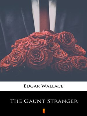 cover image of The Gaunt Stranger