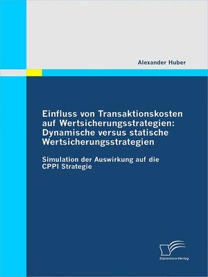 cover image of Einfluss von Transaktionskosten auf Wertsicherungsstrategien